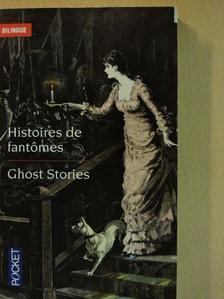 Bram Stoker - Ghost Stories/Histoires de fantomes [antikvár]