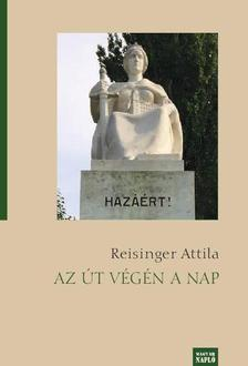Reisinger Attila - Az út végén a nap