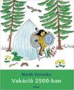 MARÉK VERONIKA- - Vakáció 2500-ban