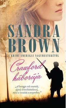 Sandra Brown - CRAWFORD HÁBORÚJA