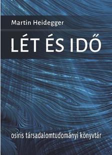 Martin Heidegger - Lét és idő