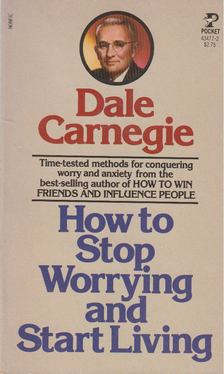 Dale Carnegie - How to Stop Worrying and Start Living [antikvár]