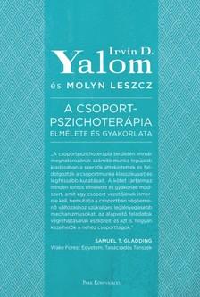 Molyn Leszcz Irvin D. Yalom, - A csoportpszichoterápia elmélete és gyakorlata [eKönyv: epub, mobi]