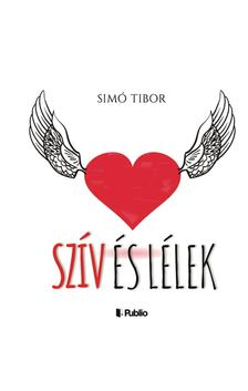 SIMÓ TIBOR - Szív és lélek