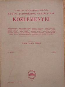 Burger Kálmán - A Magyar Tudományos Akadémia Kémiai Tudományok Osztályának Közleményei 1959. [antikvár]