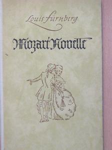 Louis Fürnberg - Mozart-Novelle [antikvár]