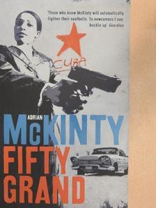Adrian McKinty - Fifty Grand [antikvár]