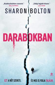 Sharon Bolton - Darabokban