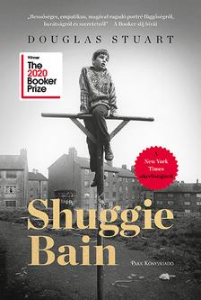 Douglas Stuart - Shuggie Bain