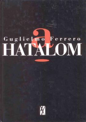 Guglielmo Ferrero - A hatalom