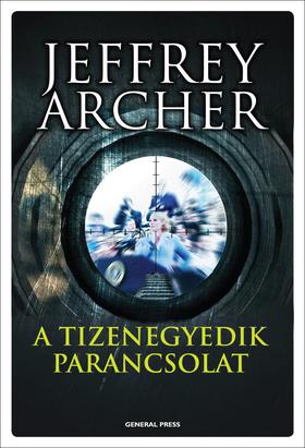 Jeffrey Archer - A tizenegyedik parancsolat