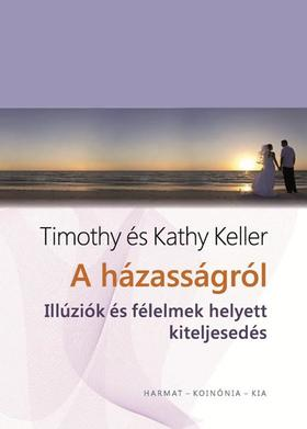 A házasságról - Illúziók és félelmek helyett kiteljesedés