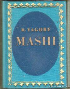 Rabindranáth Tagore - Mashi (mini) (hasonmás) [antikvár]