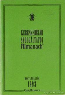 Kereskedelmi Szolgáltatói Almanach Magyarország 1993. [antikvár]