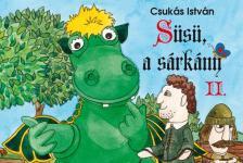 CSUKÁS ISTVÁN - Süsü 2. - Kemény borítós