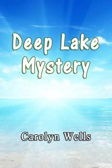 Wells Carolyn - Deep Lake Mystery [eKönyv: epub, mobi]