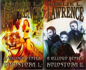 Leslie L. Lawrence - A villogó fények kolostora I-II. [antikvár]