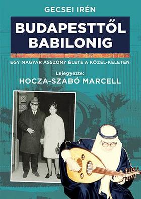 Budapesttől Babilonig