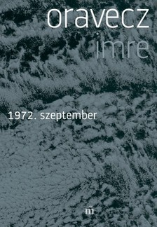 Oravecz Imre - 1972. szeptember [eKönyv: epub, mobi]