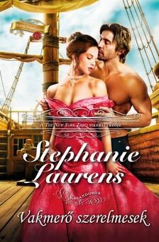 Stephanie Laurens - Vakmerő szerelmesek [eKönyv: epub, mobi]