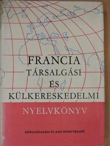 Dr. Mikó Pálné - Francia társalgási és külkereskedelmi nyelvkönyv [antikvár]