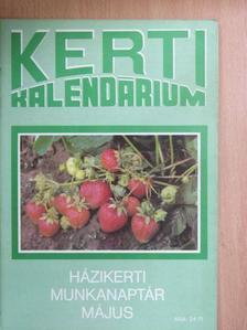 Biza Klára - Kerti Kalendárium 1990. május [antikvár]