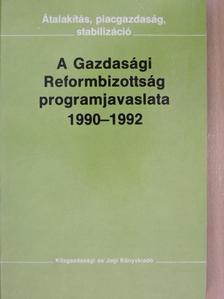 Balassa Ákos - A Gazdasági Reformbizottság programjavaslata 1990-1992 [antikvár]
