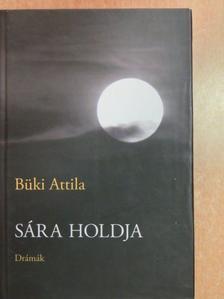 Büki Attila - Sára holdja [antikvár]