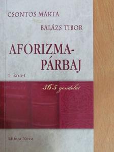 Balázs Tibor - Aforizma-párbaj I. [antikvár]