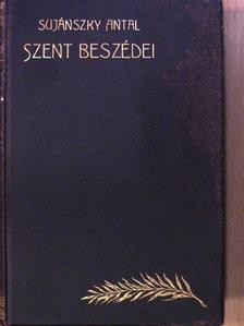 Sujánszky Antal - Sujánszky Antal szent beszédei (dedikált példány) [antikvár]