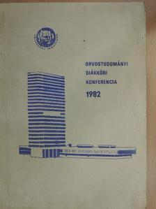 Fábián Gábor - Orvostudományi Diákköri Konferencia 1982 [antikvár]