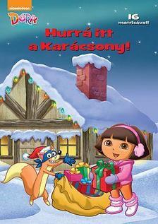 Dóra, a felfedező - Hurrá, itt a Karácsony!