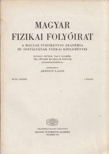 Jánossy Lajos - Magyar fizikai folyóirat XVIII. kötet 5. füzet [antikvár]