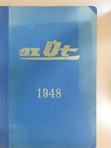 Dr. Kádár Imre - Az Út 1948. július-december [antikvár]