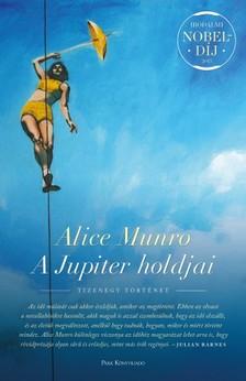 Alice Munro - A Jupiter holdjai [eKönyv: epub, mobi]
