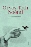 Orvos-Tóth Noémi - Szabad akarat