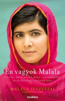 Malala Juszufzai és Christina Lamb - Én vagyok Malala
