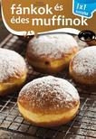 Fánkok és édes muffinok - 1x1 konyha