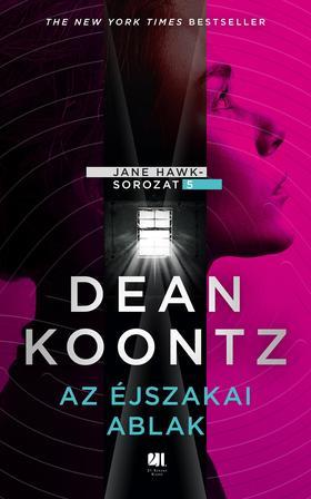 Dean R. Koontz - Az éjszakai ablak