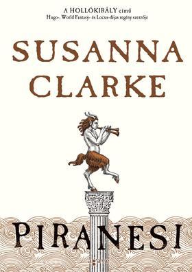 Susanna Clarke - Piranesi