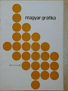 Balázsfi Gedeon - Magyar Grafika 1976/5. [antikvár]