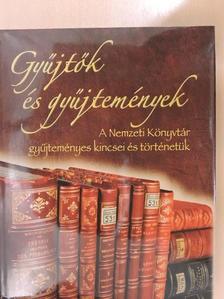 Bácsváry Anna - Gyűjtők és gyűjtemények [antikvár]