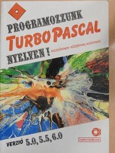 Benkő László - Programozzunk Turbo Pascal nyelven! [antikvár]