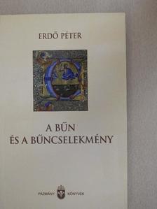 Erdő Péter - A bűn és a bűncselekmény [antikvár]