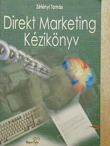 Zétényi Tamás - Direkt Marketing Kézikönyv [antikvár]