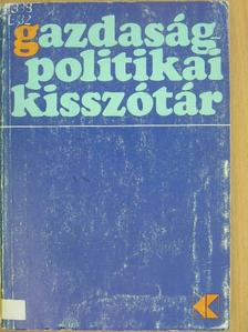Bakos Gábor - Gazdaságpolitikai kisszótár [antikvár]