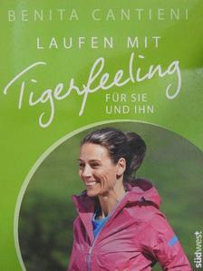 Benita Cantieni - Laufen mit Tigerfeeling für sie und ihn [antikvár]