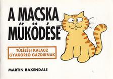 Martin Baxendale - A macska működése [antikvár]