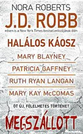 Nora Roberts - Megszállott