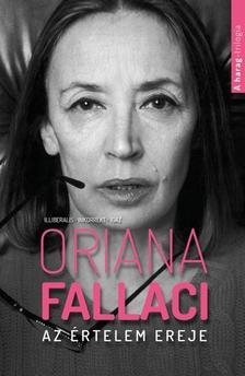 Oriana Fallaci - Az értelem ereje